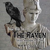 The Raven (Toccata and Fugue in D Minor) by Boneyard