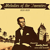 Melodies of the Twenties by Emile Petti