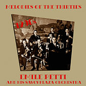 Melodies of the Thirties de Emile Petti