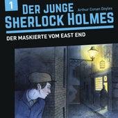 Der junge Sherlock Holmes, Folge 1: Der Maskierte vom East End (Hörspiel) by Sherlock Holmes