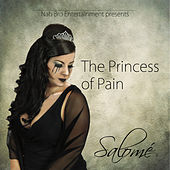 The Princess Of Pain by Salomé