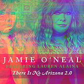 There is No Arizona 2.0 / Sometimes It's Too Late by Jamie O'Neal