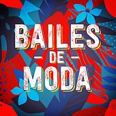 Bailes de moda de Various Artists