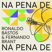 Na Pena De: Ronaldo Bastos & Fernando Brant de Various Artists