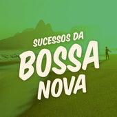 Sucessos da Bossa Nova von Various Artists