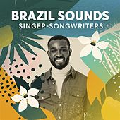 Brazil Sounds: Singer-Songwriters de Various Artists