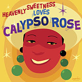 Heavenly Sweetness Loves Calypso Rose di Calypso Rose