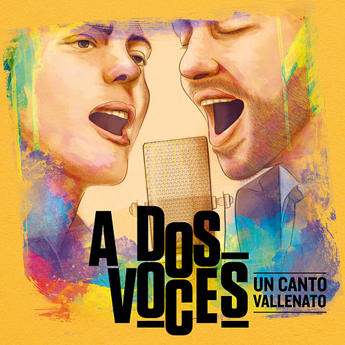 Un Canto Vallenato, a Dos Voces de Varios Artistas