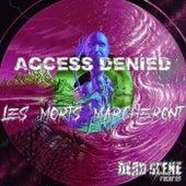 Les Morts Marcheront de Access Denied