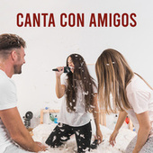 Canta Con Amigos de Various Artists