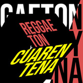 Reggaeton y Cuarentena von Various Artists
