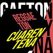 Reggaeton y Cuarentena by Various Artists
