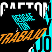 Reggaeton y Trabajo von Various Artists