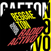 Reggaeton Radiactivo de Various Artists