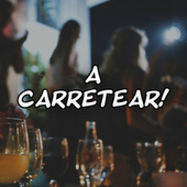 A CARRETEAR! by Various Artists