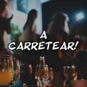 A CARRETEAR! de Various Artists
