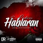 Si Paredes Hablaran by Ldne