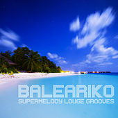 Baleariko (Deejay Mix Selection) by Soulive