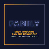 Family (Live at the Tennessee Theatre) by Drew Holcomb