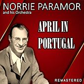 April in Portugal (Remastered) de The Norrie Paramor Orchestra