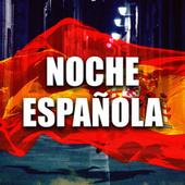 NOCHE ESPAÑOLA von Various Artists