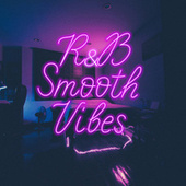 R&B Smooth Vibes de Various Artists