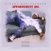 L'appartement 305 de Strong Man Pharaon