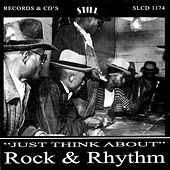 Just Think About Rock & Rhythm by Various Artists