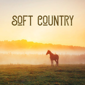 Soft Country de Various Artists