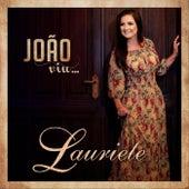 João Viu by Lauriete