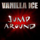 Jump Around von Vanilla Ice