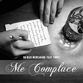 Me Complace (feat. Towy) by DJ Rafi Mercenario
