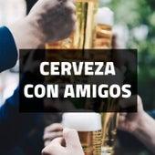 Cerveza Con Amigos de Various Artists