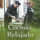 Cocinar Relajado de Various Artists