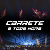 Carrete a toda hora von Various Artists