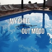 My Chillout Mood de Various Artists