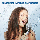Singing In The Shower von Various Artists