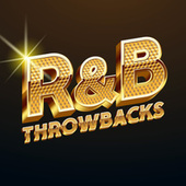 R&B Throwbacks by Various Artists