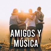 Amigos y Música de Various Artists