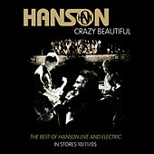 Crazy Beautiful (Live from Australia) by Hanson