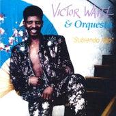 Subiendo Alto de Victor Waill