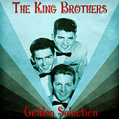 Golden Selection (Remastered) von The King Brothers
