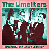 Anthology: The Deluxe Collection (Remastered) by The Limeliters