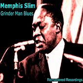 Grinder Man's Blues by Memphis Slim