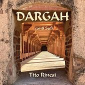 Dargah by Tito Rinesi