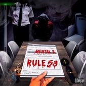 Rule 53 by Mental K