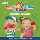 El Mundo de los Sonidos by Cantando Aprendo a Hablar