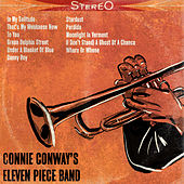 Connie Conway's Eleven Piece Band by Connie Conway's Eleven Piece Band
