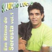 Em Ritmo de Seresta, Vol. 1 by Sandro Lucio
