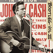 Bootleg Vol. III: Live Around The World von Johnny Cash